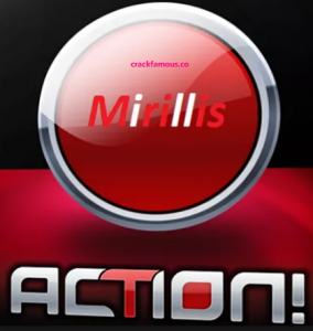 Mirillis Action 4.10.0 Crack Plus Activation Key Free Download 2020