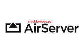 AirServer 7.2.5 Crack Plus Serial Key Free Download [2020]